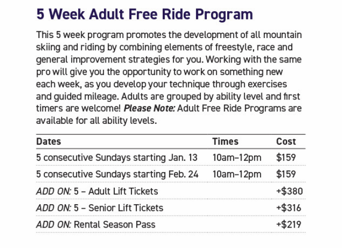 5 week adult freeride